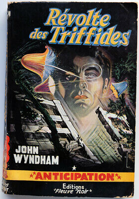 Le Jour des Triffides (The Day of the Triffids, John Wyndham, 1951)