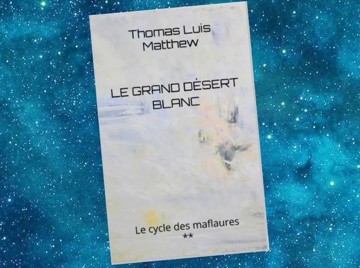 Le Cycle des Maflaures (Thomas Luis Matthew)