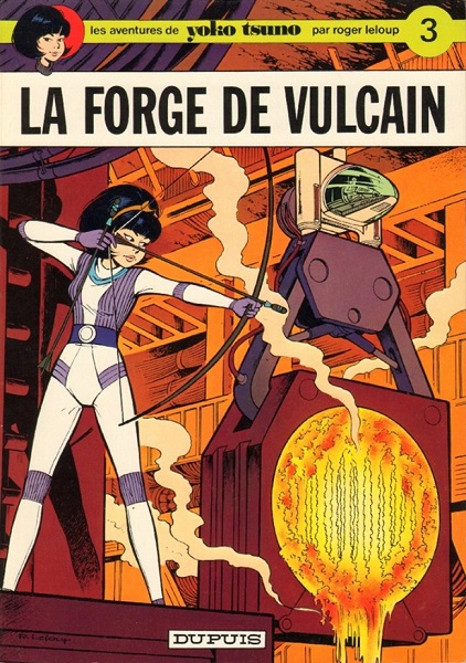 Yoko Tsuno - 03. La Forge de Vulcain