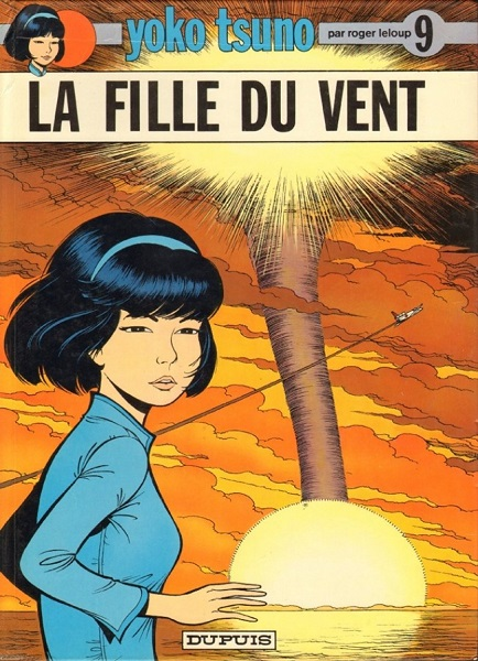 Yoko Tsuno - Tome 09 - La Fille du Vent
