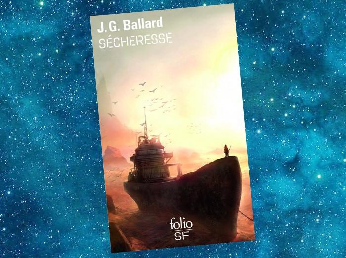 Sécheresse | The Burning World, The Drought | J.G. Ballard | 1964