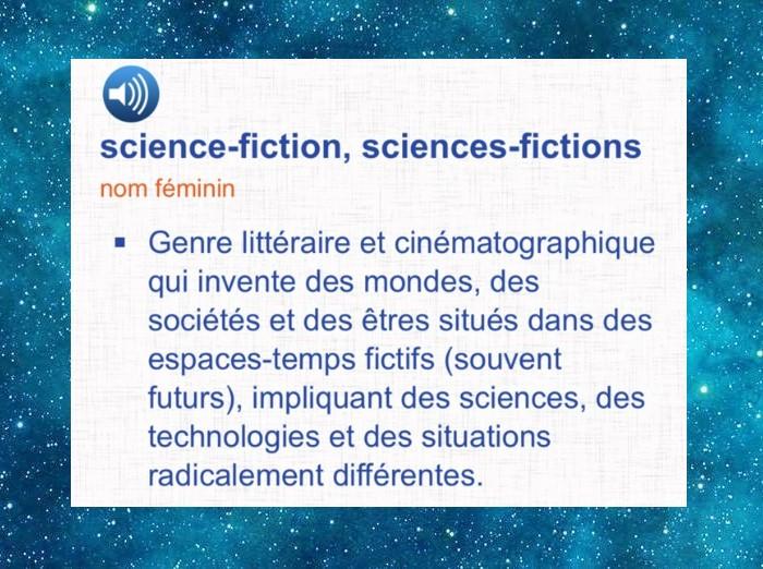 Science-fiction - Définition selon les dictionnaires à travers les décennies