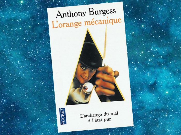 L'Orange mécanique | A Clockwork Orange | Anthony Burgess | 1962