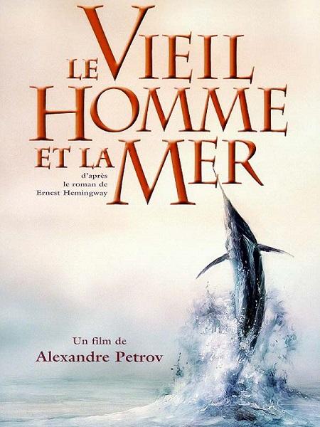 Le vieil Homme et la Mer (1999)
