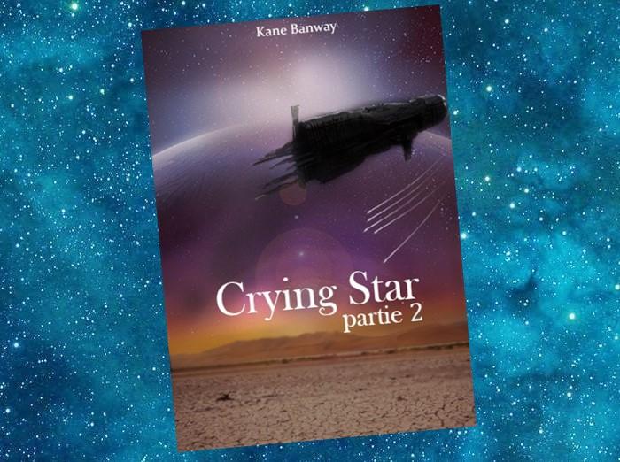 Crying Star (Kane Banway)