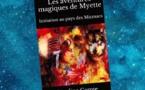 Les Aventures magiques de Myette - Tome 1 - Initiation au Pays des Micmacs