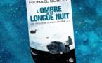L'Ombre de la longue Nuit - Tome 1 - Le Feu de l'Humanité