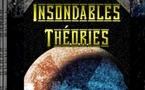 Insondables Théories - Tome 1