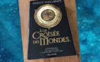 A la Croisée des Mondes (His Dark Materials, Philip Pullman, 1995)
