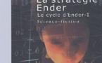 Le Cycle d'Ender - Tome 1 - La Stratégie Ender