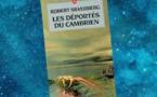Les Déportés du Cambrien (Hawksbill Station, Robert Silverberg, 1968)