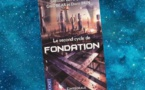 Le Second Cycle de Fondation - L'Intégrale
