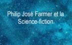 Définition de la Science-Fiction selon Philip José Farmer