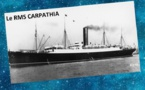 Carpathia - Un navire plein de volonté...