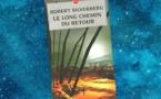 Le Long Chemin du Retour (The Longest Way Home, Robert Silverberg, 2002)