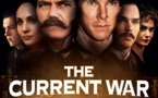 The Current War : Les Pionniers de l'Électricité (The Current War, 2017)