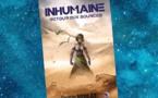Inhumaine - Retour aux Sources
