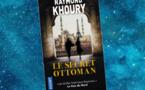 Le Secret Ottoman | Empire of Lies | Raymond Khoury | 2019