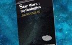Star Wars : Mythologies (Jim Rousseau)