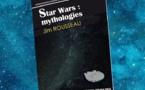 Star Wars - Mythologies