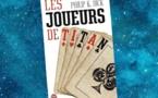 Les Joueurs de Titan