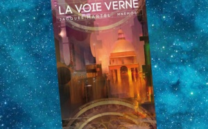 La Voie Verne (Jacques Martel)