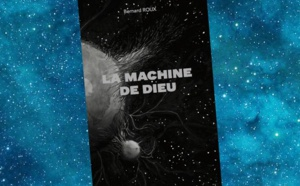 La Machine de Dieu (Bernard Roux)