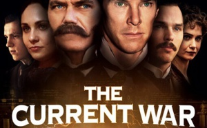 The Current War : Les Pionniers de l'Électricité (The Current War, 2017)
