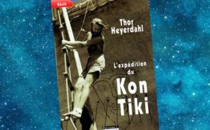L'Expédition du Kon-Tiki (The Kon-Tiki Expedition : By Raft Across the South Seas, Thor Heyerdahl, 1948)