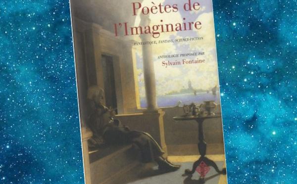 Poètes de l'Imaginaire - Fantastique, Fantasy, Science-Fiction (Sylvain Fontaine)