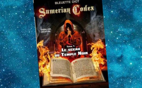 Sumerian Codex - Tome 1 - Le Sceau du Temple Noir (Bleuette Diot)