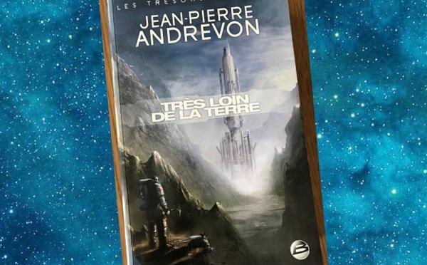 Très loin de la Terre (Jean-Pierre Andrevon)