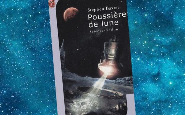 Poussière de Lune (Stephen Baxter)