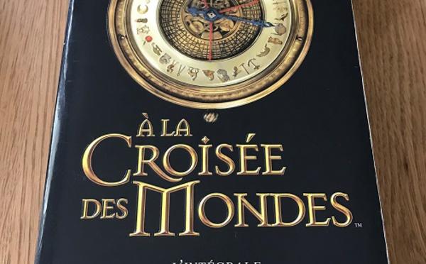 A la Croisée des Mondes - L'Intégrale (Philip Pullman)