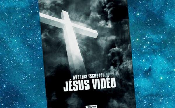 Jésus Vidéo (Andreas Eschbach)