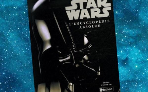 Star Wars - L'Encyclopédie absolue