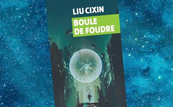 Boule de Foudre (Liu Cixin)