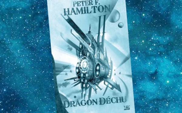 Dragon déchu (Peter F. Hamilton)