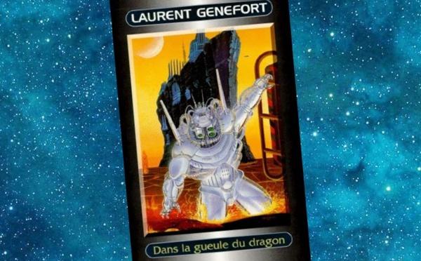 Dans la Gueule du Dragon (Laurent Genefort)