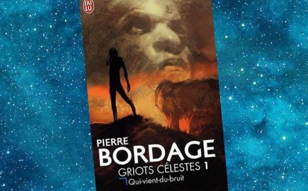 Griots célestes (Pierre Bordage)