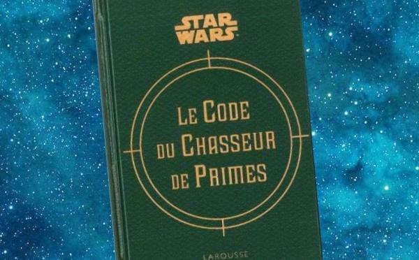 Star Wars - Le Code du Chasseur de Primes