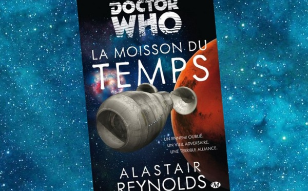 Doctor Who - La Moisson du Temps (Alastair Reynolds)