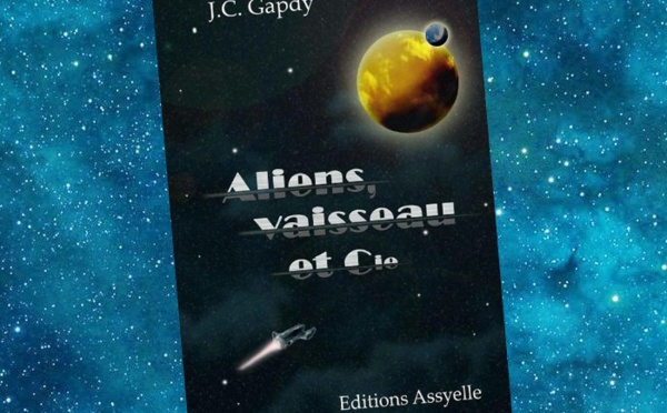 Aliens, Vaisseau et Cie (Jean Christophe Gapdy)