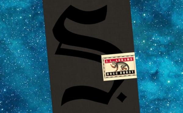 S. (Doug Dorst, J.J. Abrams)