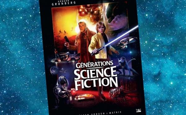 Générations Science-Fiction (Arnaud Grunberg, Patrice Girod)