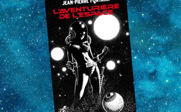 L'Aventurière de l'Espace (Jean-Pierre Fontana)