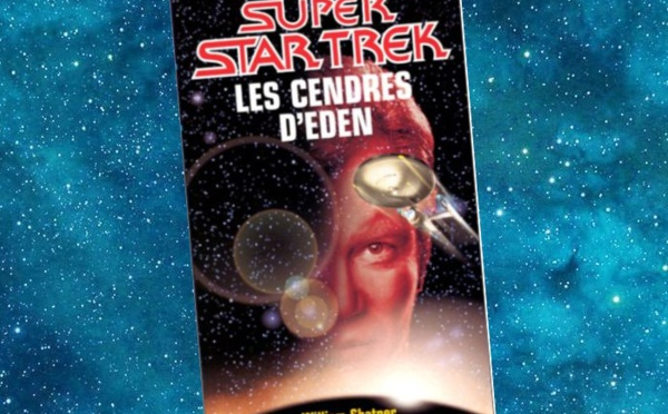 Star Trek - Les Cendres d'Eden (William Shatner)
