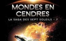 La Saga des sept Soleils - Tome 7 - Mondes en Cendres (Kevin J. Anderson)