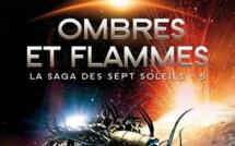 La Saga des sept Soleils - Tome 5 - Ombres et Flammes (Kevin J. Anderson)