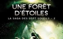La Saga des sept Soleils - Tome 2 - Une Forêt d'Étoiles (Kevin J. Anderson)